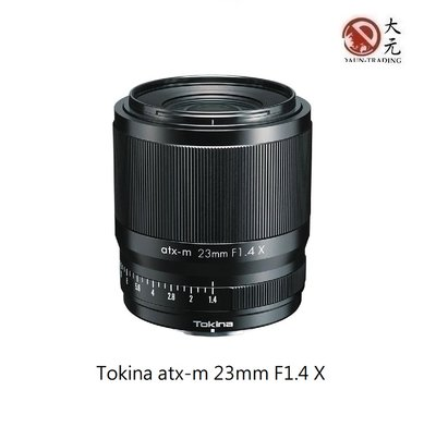 *大元˙台南*【新鏡 現貨】Tokina atx-m 23mm F1.4 X FOR FUJI X環 正成 公司貨