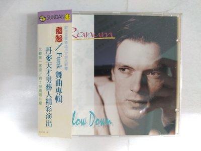 昀嫣音樂(CD78)   雷怒 Ranum Funk舞曲專輯 SLOW DOWN 微細紋 保存如圖 售出不退