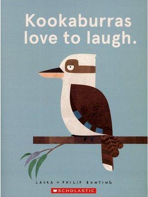 *小貝比的家*KOOKABURRAS LOVE TO LAUGH/平裝/3~6歲/自我認同