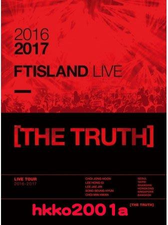 FTISLAND [ THE TRUTH DVD + 寫真 ] 2016-2017 LIVE 演唱會
