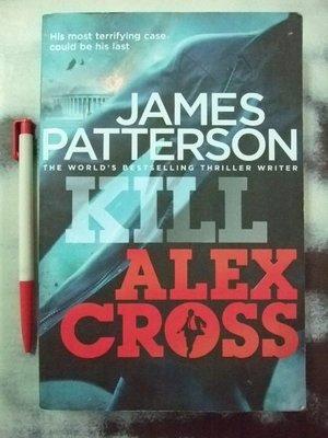 6980銤:A6☆2011年『Kill Alexcross』James Patterson著《Century》ISBN:9781846057655