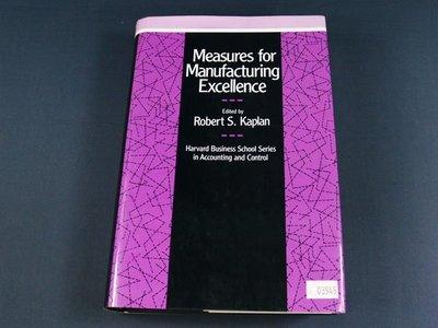 【懶得出門二手書】《Measures for Manufacturing Excellence》│七成新(32Z55)