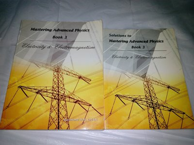 Mastering Advanced Physics Book 3 & Solutions - Electricity & Electromagnetism