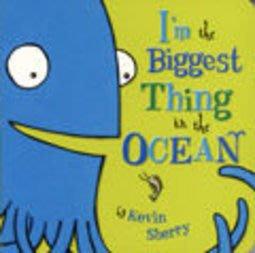 *小貝比的家*I'M THE BIGGEST THING IN THE OCEAN /硬頁書/3-6歲