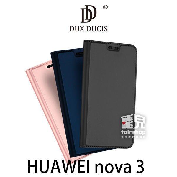 【飛兒】DUX DUCIS HUAWEI nova 3 SKIN Pro 皮套 磁吸 插卡可立 (K)