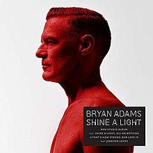 照亮未來 (德國進口) Shine A Light / 布萊恩亞當斯 Bryan Adams---6788538