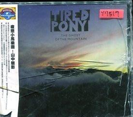 *還有唱片行* TIRED PONY / THE GHOST OF THE MOUNTAIN 全新 Y7517 (殼破)