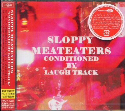 K - SLOPPY MEATEATERS - Conditioned By Laugh Trac - 日版 - NEW