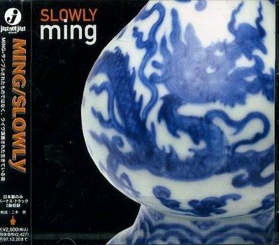 K - MING - SLOWLY - 日版 +2BONUS - NEW