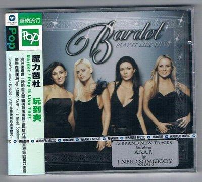[鑫隆音樂]西洋CD-魔力芭杜Bardot :玩到爽Play It Like That(全新)免競標