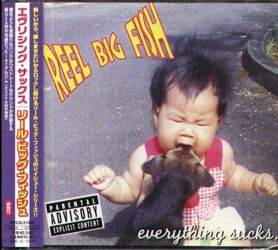 K -  Reel Big Fish - EVERYTHING SUCKS  - 日版 - NEW
