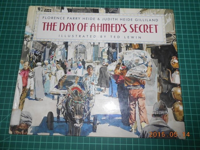 《THE DAY OF AHMED'S SECRET》八成新 精裝本