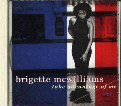 K - Brigette Mcwilliams Take Advantage of Me 日版 1994