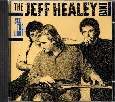 傑夫海利合唱團The Jeff Healey Band / See The Light