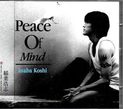 稻葉浩志Koshi Inaba / Peace Of Mind(附:側標)