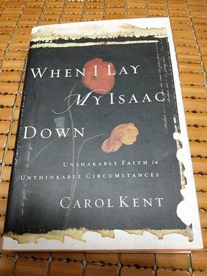 不二書店 When I Lay My Isaac Down: Unshakable Faith in