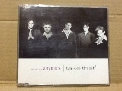 ~拉奇音樂~接招合唱團 Take That  love ain't here anymore 二手保存良好。單。