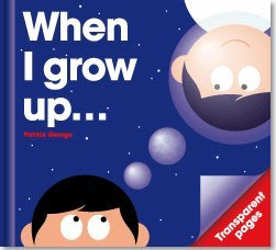 *小貝比的家*[創意啟蒙膠片書英文版]WHEN I GROW UP.../精裝/3-6歲