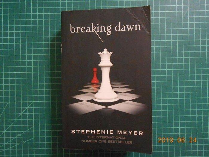 《 breaking dawn ~~破曉》 STEPHENIE MEYER【 CS超聖文化2讚】