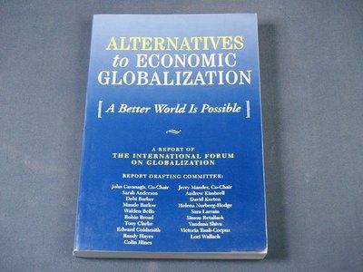 【懶得出門二手書】《ALTERNATIVES to ECONOMIC GLOBALIZATION》(21C16)