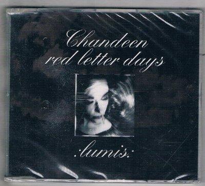 [鑫隆音樂]西洋單曲-CHANDEEN:RED LETTER DAYS {LC6821}  全新/免競標