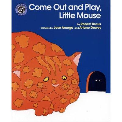 *小貝比的家*COME OUT AND PLAY,LITTLE MOUSE (貓咪捉老鼠???)/平裝/3~6歲