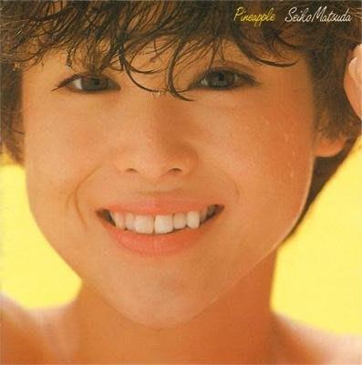 全新品 - 松田聖子 Seiko Matsuda --- Pineapple