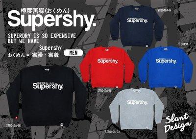 SLANT I'M NOT Superdry, IS Supershy 極度乾燥≠極度害臊  大學T 客製限量中