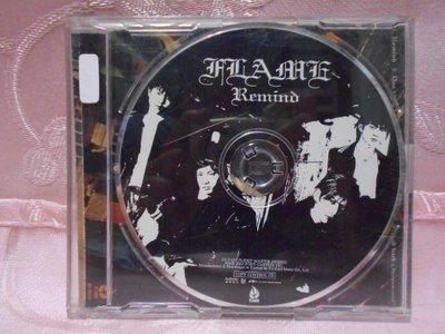 【采葳音樂網】-日語CD–FLAME〝REMIND〞專輯 A6