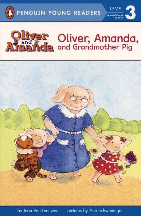 *小貝比的家*OLIVER, AMANDA,AND GRANDMOTHER PIG /L3/平裝/7~12歲第三階