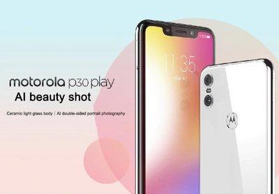 Motorola 摩托羅拉 p30 play 2.5D陶瓷光感工藝 雙面AI人像攝影 4+64GB 面部識別變頻省電