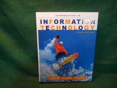 【愛悅二手書坊 16-10】INTRODUCTION  TO  INFORMATION   TECHNOLOGY