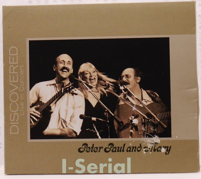 Peter Paul and Mary_DISCOVERED Live in Concert/ 彼得 保羅和瑪莉