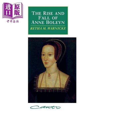 The Rise and Fall of Anne Boleyn 英文原版 安妮·博林沉浮錄 Retha M. Warn