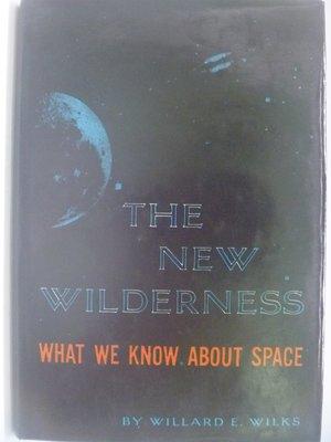 【月界】The New Wilderness:What we know about space_Wilks〖科學〗CBC
