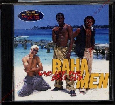 CD滿3張免運~BAHA MEN 巴哈人【WHO LET THE DOGS OUT誰放的狗】R&B雷鬼嘻哈非洲音樂免競標