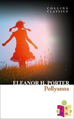 [文閲原版]柯林斯經典文學:波利安娜 英文原版 Collins Classics: Pollyanna Eleanor H.Porter 兒童文學