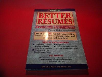 【愛悅二手書坊 08-38】Better Resumes foe Executives and -