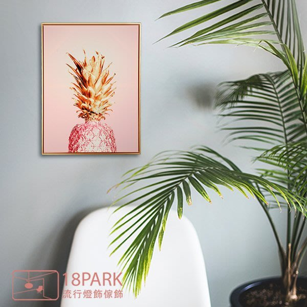 【18Park 】精緻細膩 pineapple [ 畫說-粉紅鳳梨50*70cm ]