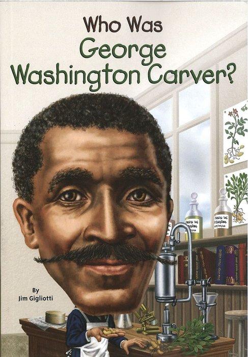 *小貝比的家*WHO WAS GEORGE WASHINGTON CARVER(教育家喬治·卡弗)/平裝/7~12歲
