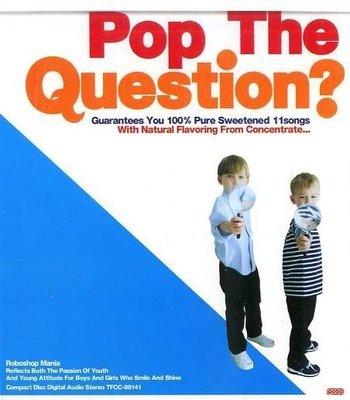 K - Roboshop Mania - Pop The Question ? - 日版 - NEW