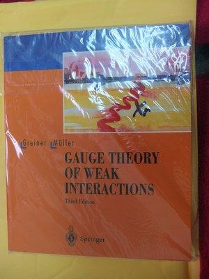 GAUGE THEORY OF WEAK INTERACTIONS 3/E GREINER