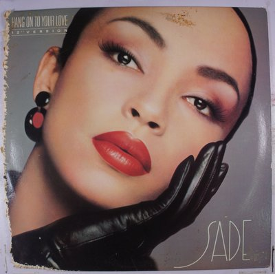 《二手美版單曲黑膠》Sade - Hang On To Your Love
