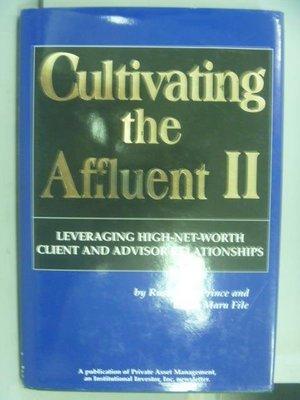【書寶二手書T9/財經企管_PHH】Cultivating the Affluent II