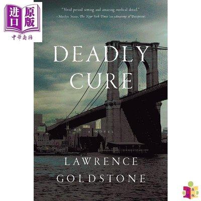 [文閲原版]Deadly Cure: A Novel 英文原版 致命的療法 Lawrence Goldstone 小說