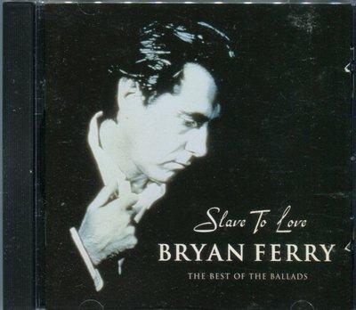 【嘟嘟音樂2】布萊恩費瑞 Bryan Ferry - 臣服愛情:抒情金曲世紀之選