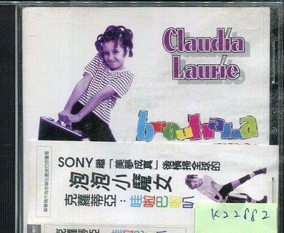 *真音樂* CLAUDIA LAURIE / BROUHAHA 二手 K22882