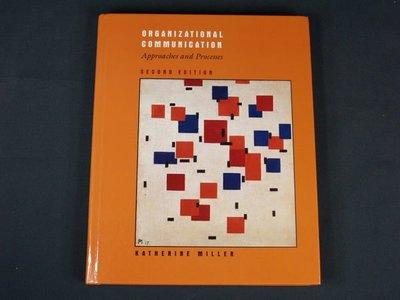 【考試院二手書】《Organizational communication : approaches and processes》