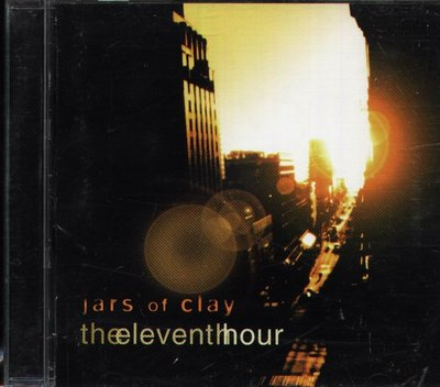 八八 - Jars Of Clay - The Eleventh Hour - 日版