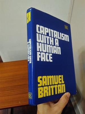 【英文舊書】[商業]經濟學文集 Capitalism with a Human Face, Samuel Brittan